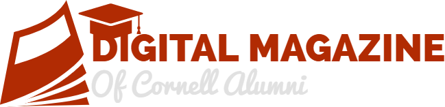Digital Magazine of Cornell Alumni