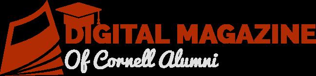 Digital Magazine of Cornell Alumni